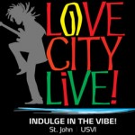 St. John Virgin Islands Events: Love City Live